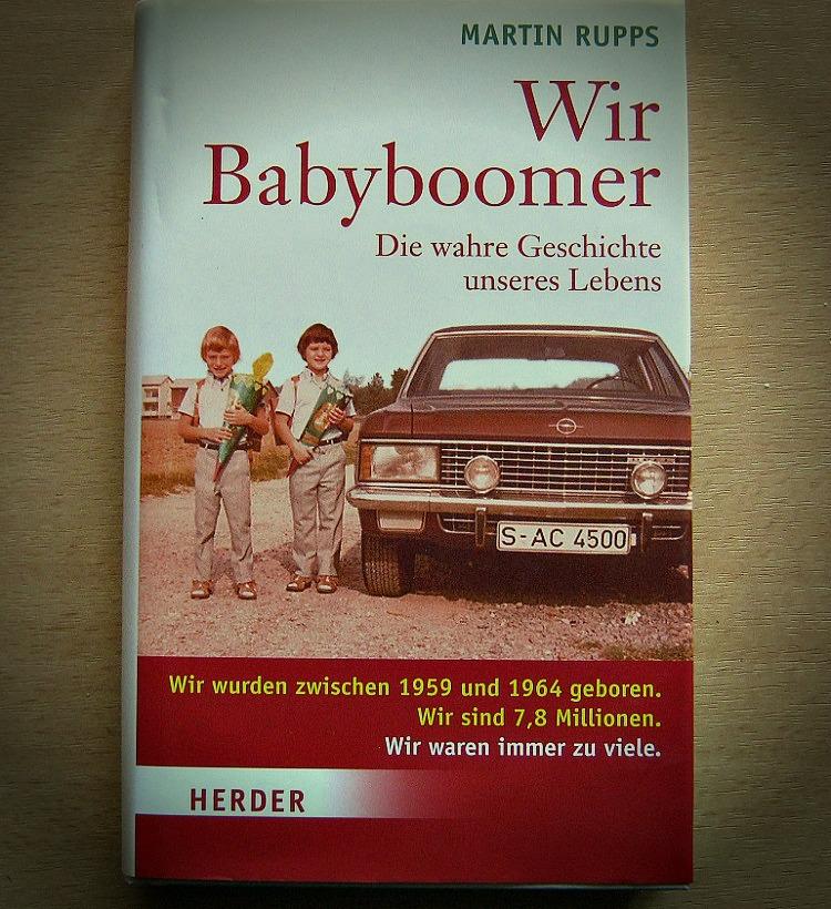 """""""Wir Babyboomer"""" von Martin Rupps"""